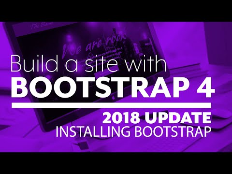 Building a site with Boostrap: The setup 2018 update