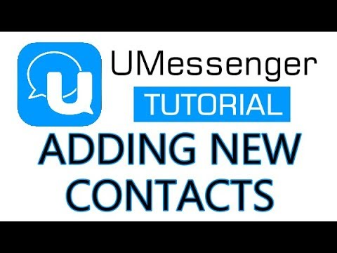 U Messenger - How To Add Contacts in U Messenger