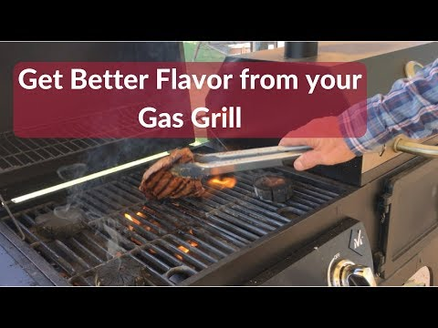 Get Better Flavor from your Gas Grill
