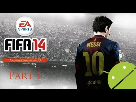 FIFA 14 Android GamePlay Part 1 (HD) [Game For Kids]