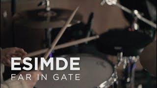 Download Far In Gate - Esimde (stripped live) Video