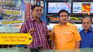 Your Favorite Character | Nattu Kaka And Bhaga Lose Their Phones | Taarak Mehta Ka Ooltah Chashmah