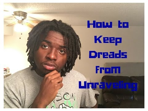 How to Keep Dreads from Unraveling | Dreads Unraveling after Washing | Dread Journey Starter Locs