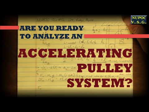 NUPOC VSG #92 - An Accelerating Pulley System