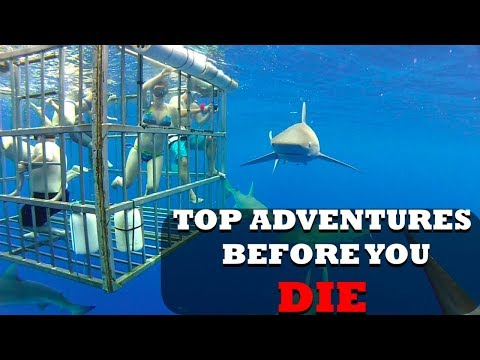 10 Adventure Things You Should do Before You Die