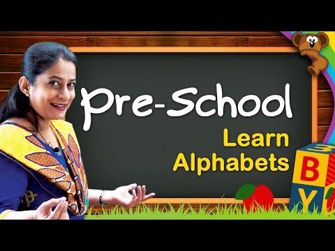 Learn Alphabets   Kindergarten Learning Videos For Kids   Pre School Educational Videos
