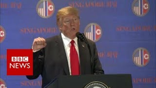 Trump Kim Summit: President Trump giving press conference. - BBC News