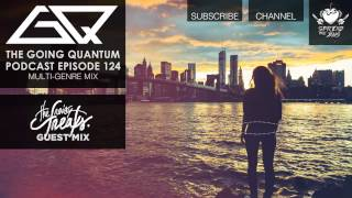 GQ Podcast - Multi-Genre Mix & The Noisy Freaks Guest Mix [Ep.124]