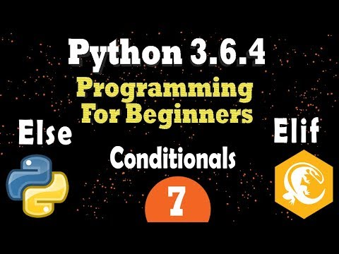 Python Conditionals If, Elif, Else | Comparison Operators | Python 3.6 Programming Tutorial
