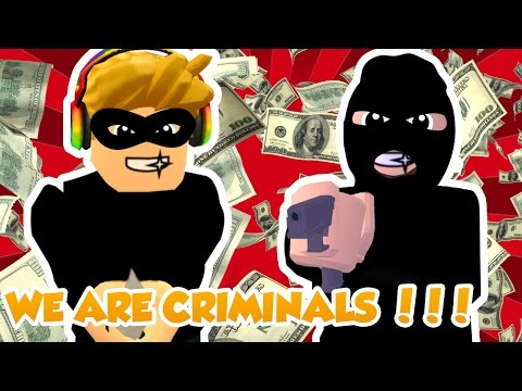 WE ARE CRIMINALS in ROBLOX / The Neighborhood of Robloxia