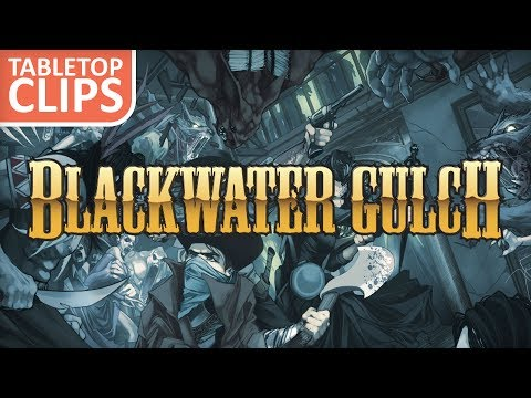 Blackwater Gulch Second Edition Previews