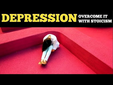 Overcoming Depression With Stoicism | How To Overcome Depression