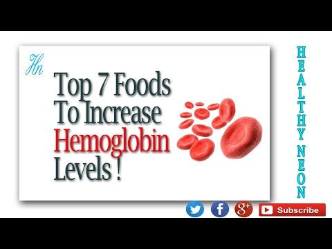 Top 7 Foods to Increase Hemoglobin Levels