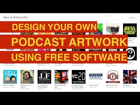 iTunes Podcast Artwork: How To Design iTunes Podcast Artwork Using Free Software