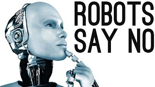 """Robots Learn to Say """"No"""" to Humans [Demo Included] 