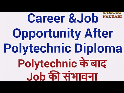 job opportunities after polytechnic in hindi (Polytechnic के बाद जॉब की संभावना)
