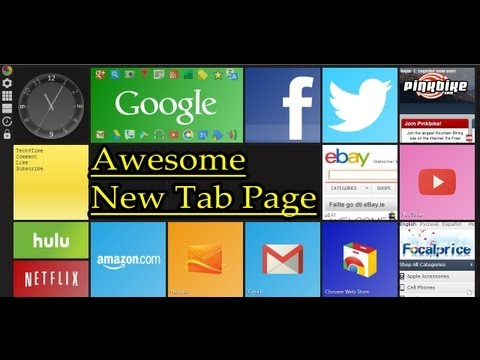 Awesome New Tab Page For Google Chrome