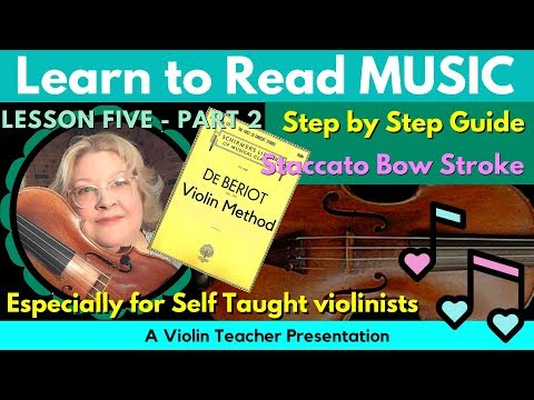 De Bériot Violin Method | Staccato Bow Stroke | Learn to Read Violin Notes, Pt 5b