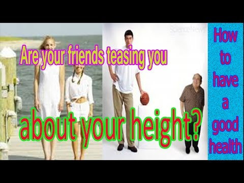 How to get taller fast | Are your friends teasing you about your height?