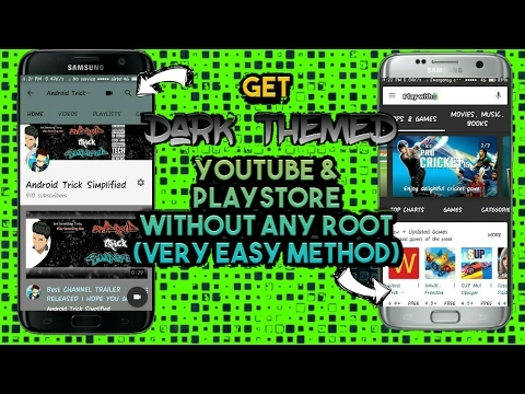 How to get youtube dark theme & playstore dark theme!!!(without rooting your device)