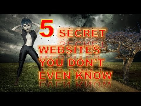 5 Secret Websites you don't even know