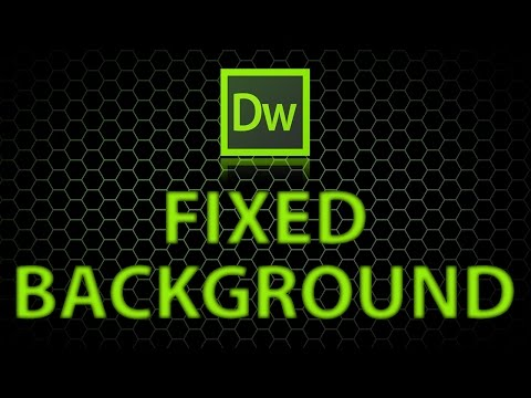 How to make fixed backgrounds in dreamweaver