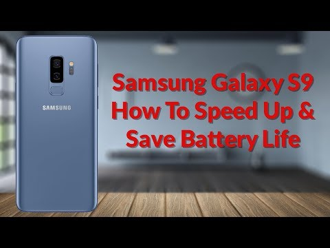 Samsung Galaxy S9 How To Speed Up & Save Battery Life - YouTube Tech Guy