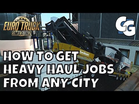 ETS2 - How to get heavy haul jobs from any city (via the Virtual Speditor Program)