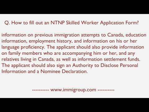 How to fill out an NTNP Skilled Worker Application Form?