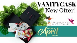 Vanity Cask April 2018 @600| New Offer| Free Limited Edition VanityCask| Unboxing & Review| Giveaway