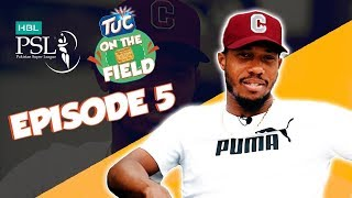 TUC on the Field - Ep 5 with Chris Jordan | HBL PSL 2018