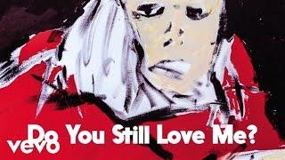Ryan Adams - Do You Still Love Me? (Audio)