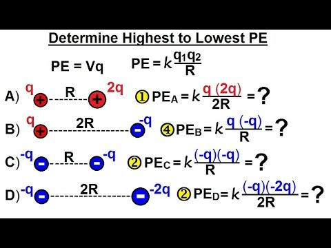 Physics - E&M: Ch 38.1 Voltage Potential Understood (19 of 24) Determine Highest to Lowest PE