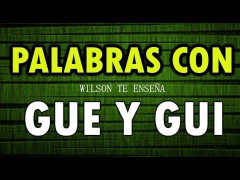 Xxx Mp4 PALABRAS CON GUE Y GUI EJEMPLOS DE PALABRAS CON GUE Y GUI Wilson Te Enseña 3gp Sex