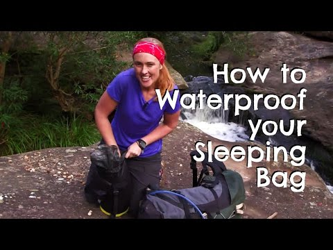 How to Waterproof your Sleeping Bag
