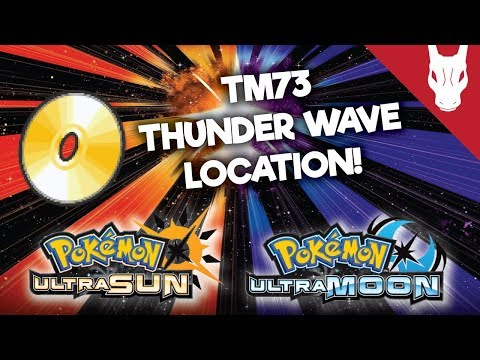 Where to Find TM 73 Thunder Wave in Ultra Sun and Ultra Moon