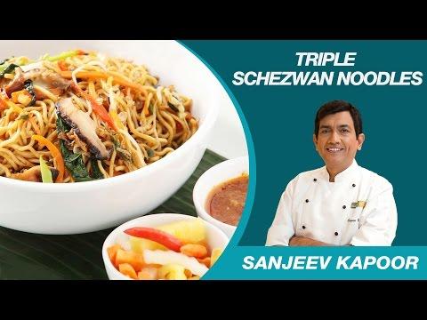 Triple Schezwan Chinese Noodles Recipe by Sanjeev Kapoor