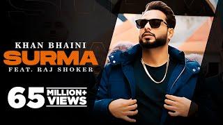 Surma (Official Video) Khan Bhaini | Raj Shoker | New Punjabi Songs 2021 | Latest Punjabi Songs 2021