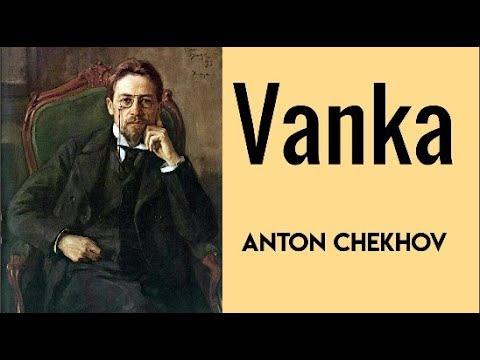VANKA by Anton Chekhov | Short Story