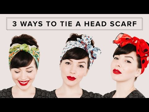 3 WAYS TO TIE A HEAD SCARF | Hair Tutorial