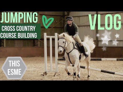 Vlog | Cross Country course building and Jumping | This Esme