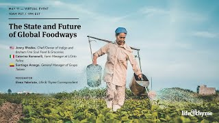 Webinar: The State and Future of Global Foodways