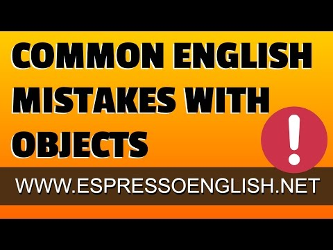 Common English mistakes with direct and indirect objects
