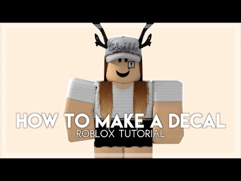 How To Make A Decal - Roblox Tutorial