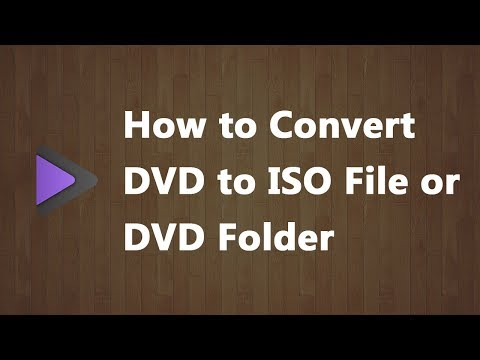 How to Convert DVD to ISO File or DVD Folder