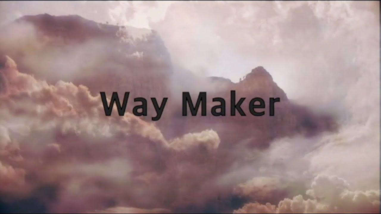 Leeland - Way Maker (2 hours)(Lyrics)