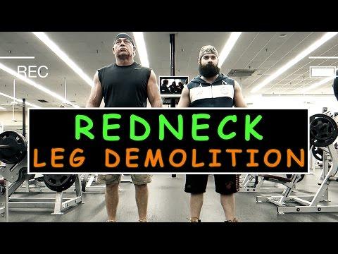 Redneck Leg Domolition