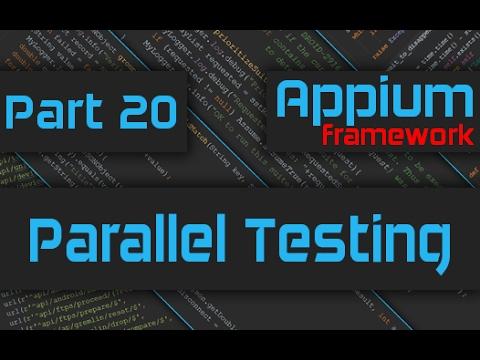 Parallel Testing using Appium [Advanced Appium Tutorial - 20][Java]