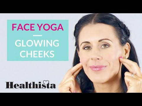 Glowing cheeks   Anti-ageing Face Yoga in 60 Seconds