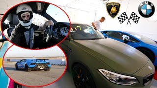 RACING OUR CARS AT THE TRACK! **Lamborghini VS BMW**